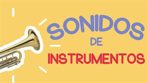imagenes de sonidos musicales sonidos de los instrumentos musicales para ni 209 os