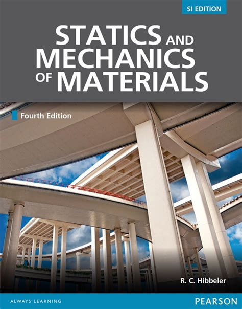 Mechanics Of Materials By C Hibbeler Ebook statics mechanics of materials si edition 4th hibbeler buy at pearson