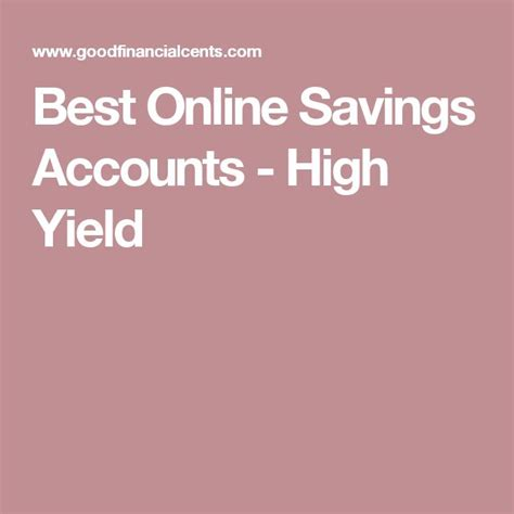 best high yield savings 25 best ideas about highest interest savings account on