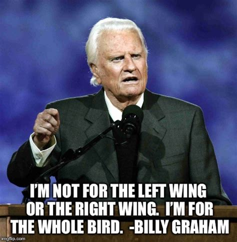 Graham Meme - billy graham imgflip