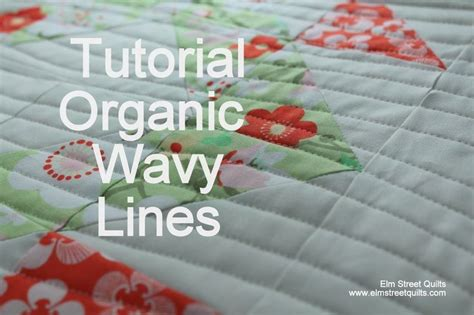 Line Machine Quilting Tutorial by Tutorial Organic Wavy Lines For The Of Quilting