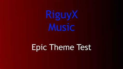 theme song quiz youtube riguyx music epic theme test youtube