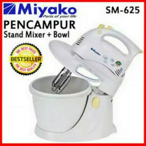 Miyako Stand Mixer Sm 625 Sm625 turun harga stand mixer miyako sm 625 free ongkir termurah