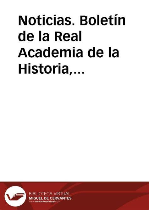 la vida de cervantes cuaderno interactivo de lengua castellana y noticias bolet 237 n de la real academia de la historia tomo