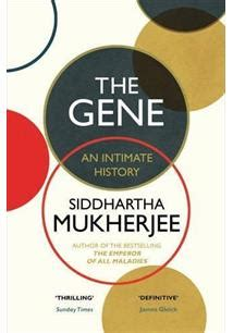 The Gene An Intimate History o gene uma historia intima siddhartha mukherjee livro