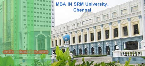 Mba Administration In Chennai by Which Is Best For Mba In Chennai 2017
