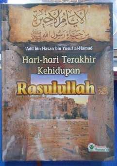 Detik Detik Terakhir Kehidupan Rasulullah buku islam archives page 5 of 162 wisata buku islam