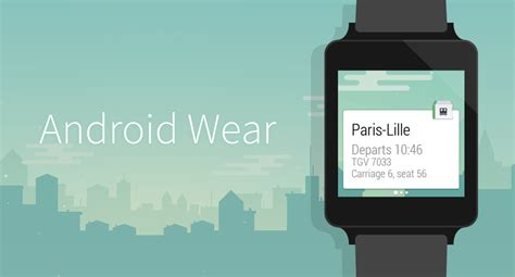 android wearables android wear capitaine on your wrist