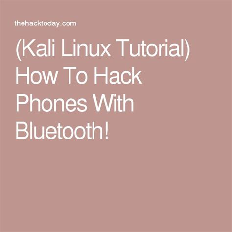 Kali Linux Bluesnarfer Tutorial | 5668 best larsen nerd lab images on pinterest