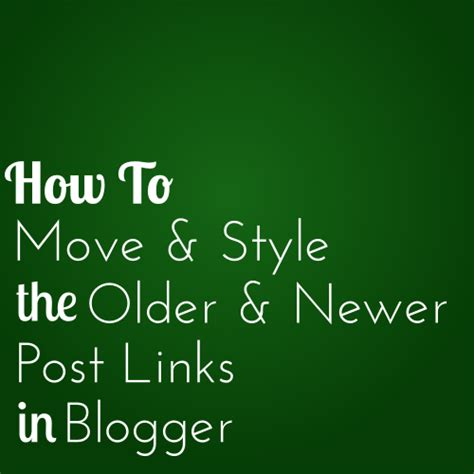 newer post older post code it pretty customizing the older and newer post links