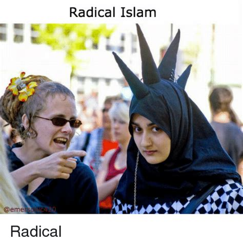 Radical Islam Meme - radical islam radical dank meme on sizzle