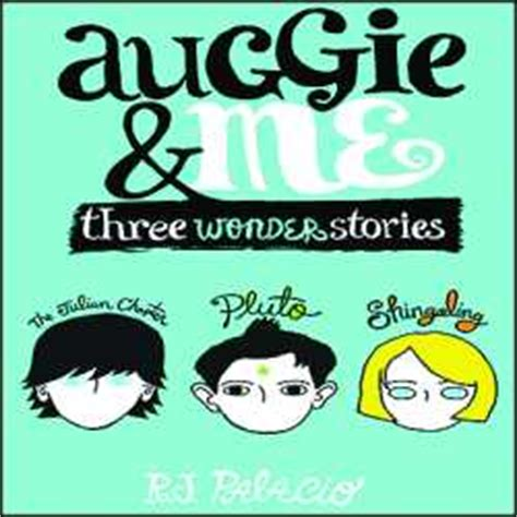 auggie me three 0552574775 book wonder by rj palacio
