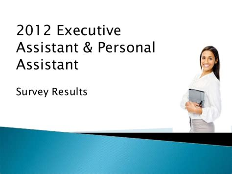 2012 executive assistant and personal assistant survey results