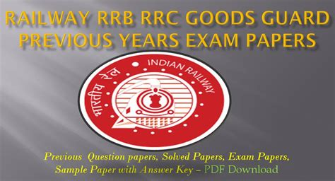 exam pattern of goods guard railway rrb rrc goods guard previous year question papers