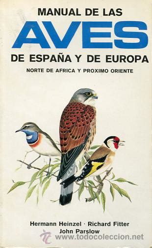 libro aves de espaa y manual de las aves de espa 241 a y europa norte de comprar libros de biolog 237 a y bot 225 nica en