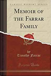 the belcher families in new classic reprint books memoir of the farrar family classic reprint timothy
