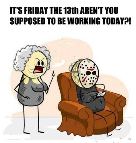 Funny Friday The 13th Memes - happy friday the 13th on tumblr