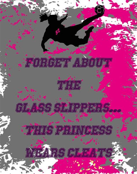 forget the glass slippers this princess wears soccer cleats new quot forget about the glass slippers this princess wears