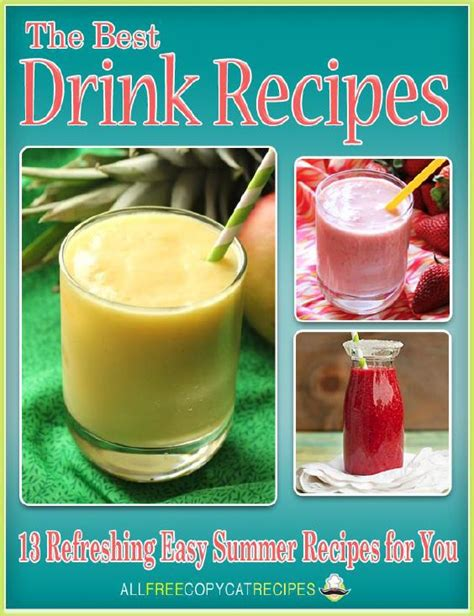 the best drink recipes 13 refreshing easy summer recipes for you allfreecopycatrecipes com