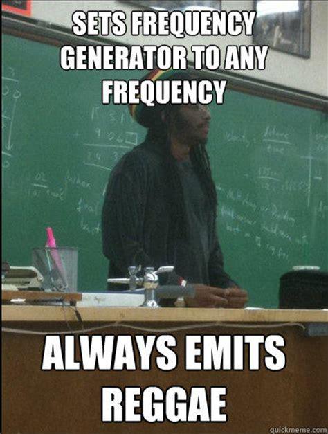 Reggae Meme - rasta science teacher memes quickmeme