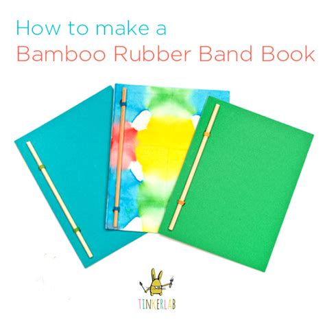 create a picture book bamboo rubber band book tinkerlab