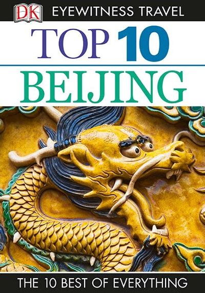top 10 beijing eyewitness top 10 travel guide books dk eyewitness top 10 travel guide beijing andrew