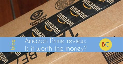 prime is it worth it review prime review is it worth the money be clever