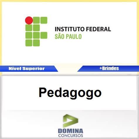 salario pedagogo 2016 apostila concurso ifsp 2016 pedagogo