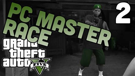 master race and other stories gta5 playthrough pc master race story mode part 2