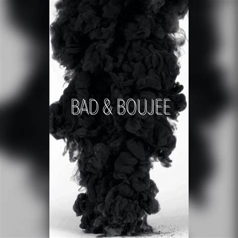 bad and boujee best 25 bad and boujee ideas on black