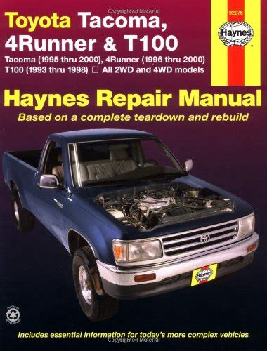 car repair manuals download 1993 toyota t100 security system toyota tacoma 4 runner t100 automotive repair manual models covered 2wd and 4wd toyota