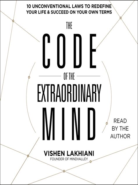 summary the code of extraordinary mind book by vishen lakhiani 10 unconventional laws to redefine your and succeed on your own terms the book paperback soft cover summary books the code of the extraordinary mind martin county