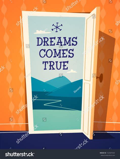 dreams comes true open door illustration stock vector 152507534
