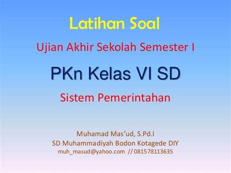 Esps Pkn Sd Mi Kelas 6 sistem pemerintahan pkn 6 sd
