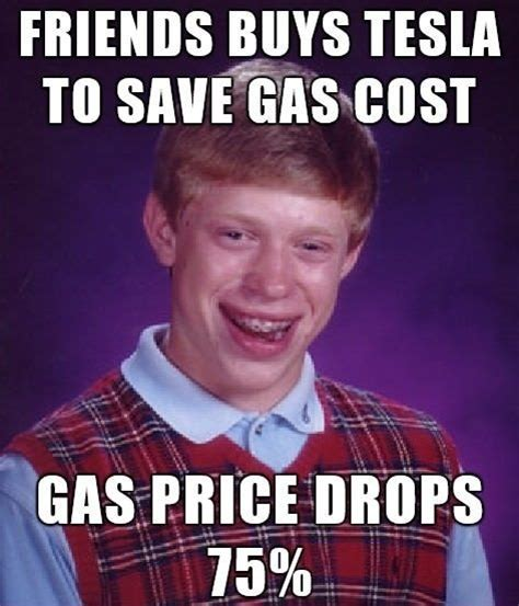 Luck Tesla Bad Luck Brian