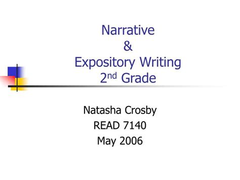 Writing A Narrative Essay Powerpoint by Ppt Narrative Expository Writing 2 Nd Grade Powerpoint Presentation Id 1145468