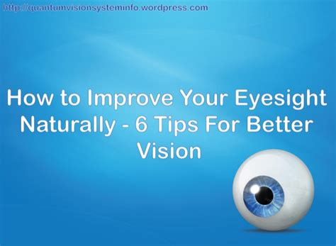better vision how to improve your eyesight naturally 6 tips for better