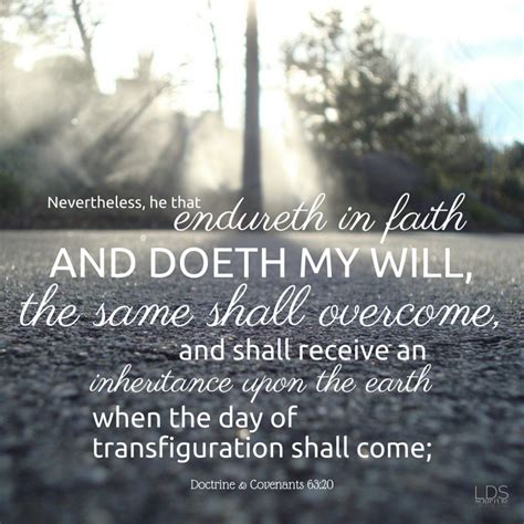 lds blessing of comfort lds scripture of the day doctrine covenants 63 20