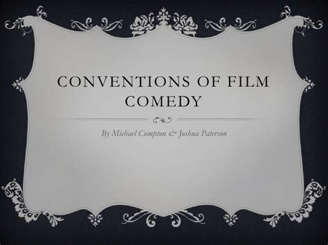film comedy conventions conventions of comedy