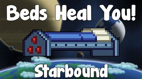 starbound bed beds heal you starbound guide gullofdoom guide