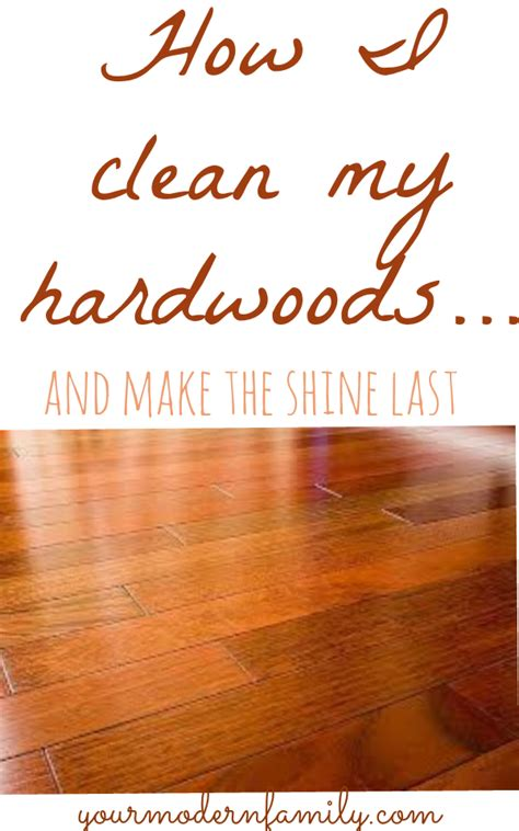 what is the best way to clean hardwood floors your