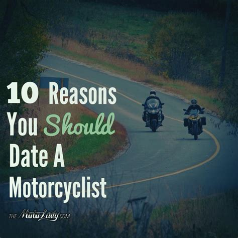 10 Reasons Why Geeks Make Better by 10 Reasons You Should Date A Motorcyclist Moto