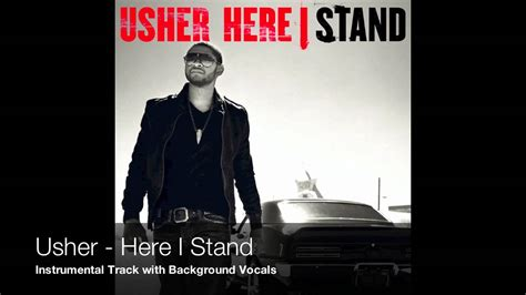 Ushers One Stand by Usher Here I Stand Instrumental With Background Vocals
