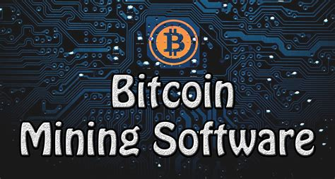 Software Mining Bitcoin 1 by Top 3 Bitcoin Mining Software To Mine Bitcoin Bitcoin