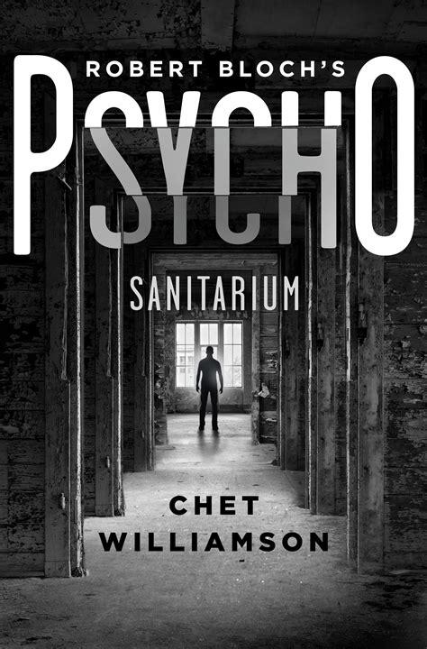 Book Review: Norman Bates Returns in PSYCHO: SANITARIUM