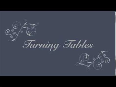 Turning Tables Karaoke by Adele Turning Tables Karaoke Adele Turning Table Karaoke