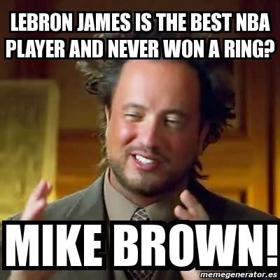James Brown Meme - meme ancient aliens lebron james is the best nba player