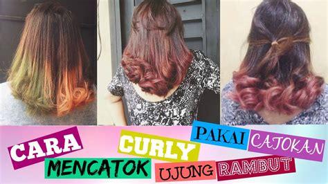 tutorial rambut indonesia tutorial mencatok rambut ala indonesia girl dinda