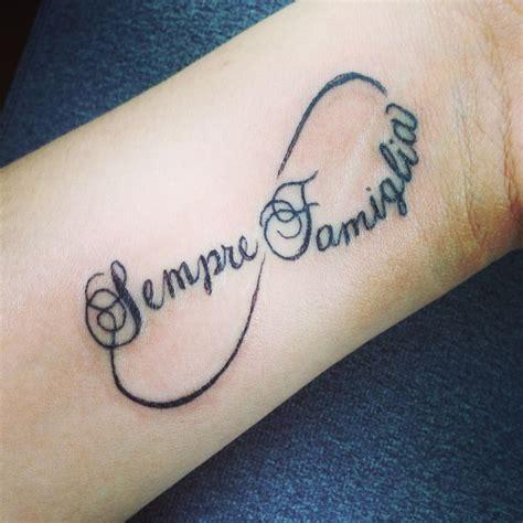 tattoo love in italian sempre famiglia family forever in italian my newest
