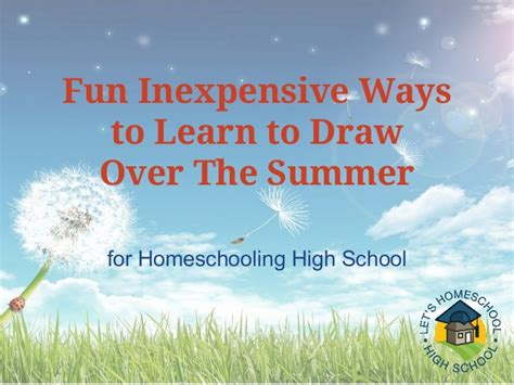 inexpensive ways to learn to draw the summer for